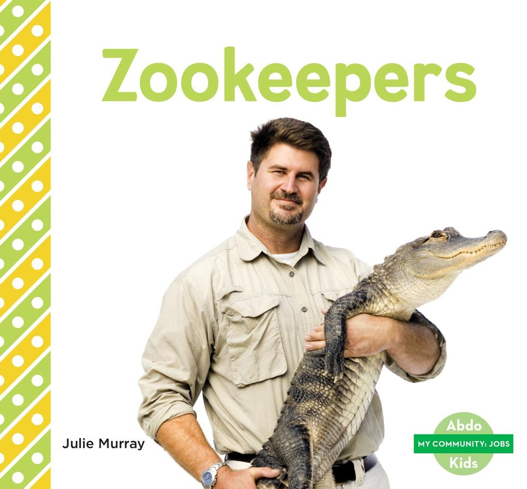 Zookeepers (My Community: Jobs)
