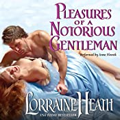 Pleasures of a Notorious Gentleman | Lorraine Heath