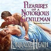 Pleasures of a Notorious Gentleman | Lorraine Heath