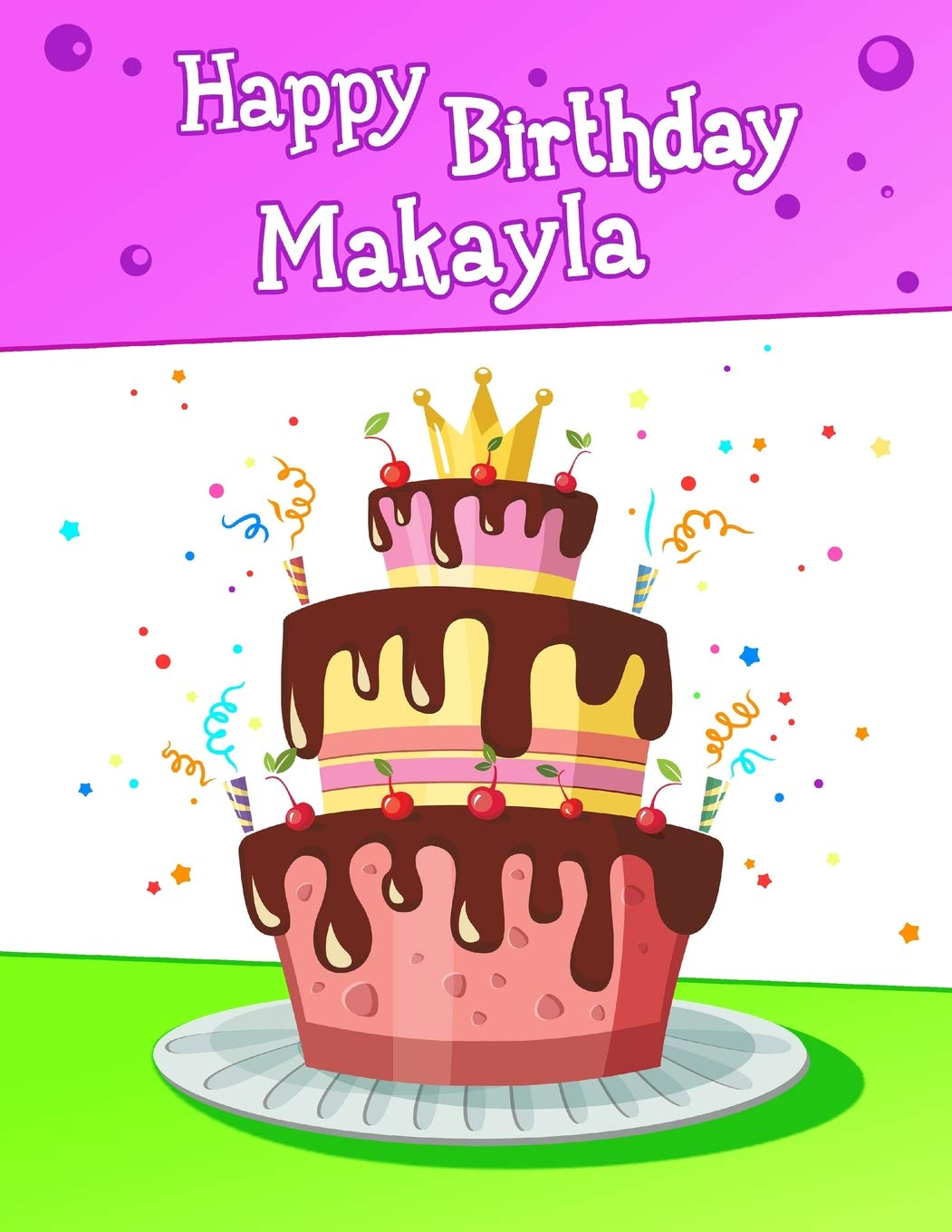 Happy Birthday Makayla Big Personalized Book With Name Cute