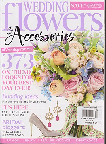 - Wedding Flowers & Accessories Magazine May/June 2016