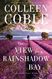 img - for The View from Rainshadow Bay (A Lavender Tides Novel) book / textbook / text book
