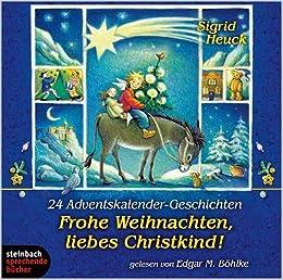Frohe Weihnachten Cd.Frohe Weihnachten Liebes Christkind 24 Adventskalender