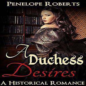 A Duchess Desires Audiobook