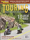 Road Runner Motorcycle Touring & Travel Touring North American Roads Magazine 2017