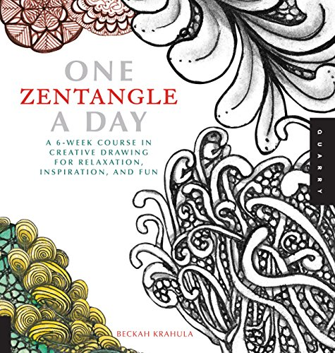 Pdf Crafts One Zentangle A Day: A 6-Week Course in Creative Drawing for Relaxation, Inspiration, and Fun (One A Day)