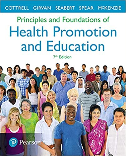 7th Edition Principles and Foundations of Health Promotion and Education