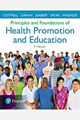 Principles and Foundations of Health Promotion and Education (7th Edition) (A Spectrum book) Paperback