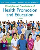 Principles and Foundations of Health Promotion and