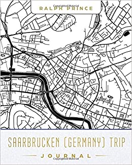 Saarbrucken Germany Map.Saarbrucken Germany Trip Journal Lined Saarbrucken Germany