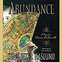 Abundance: A Novel of Marie Antoinette Audiobook by Sena Jeter Naslund Narrated by Susanna Burney
