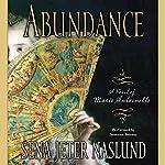 Abundance: A Novel of Marie Antoinette | Sena Jeter Naslund