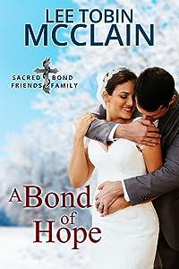 A Bond of Hope (Christian Romantic Suspense) (Sacred Bond Guardians Book 6)