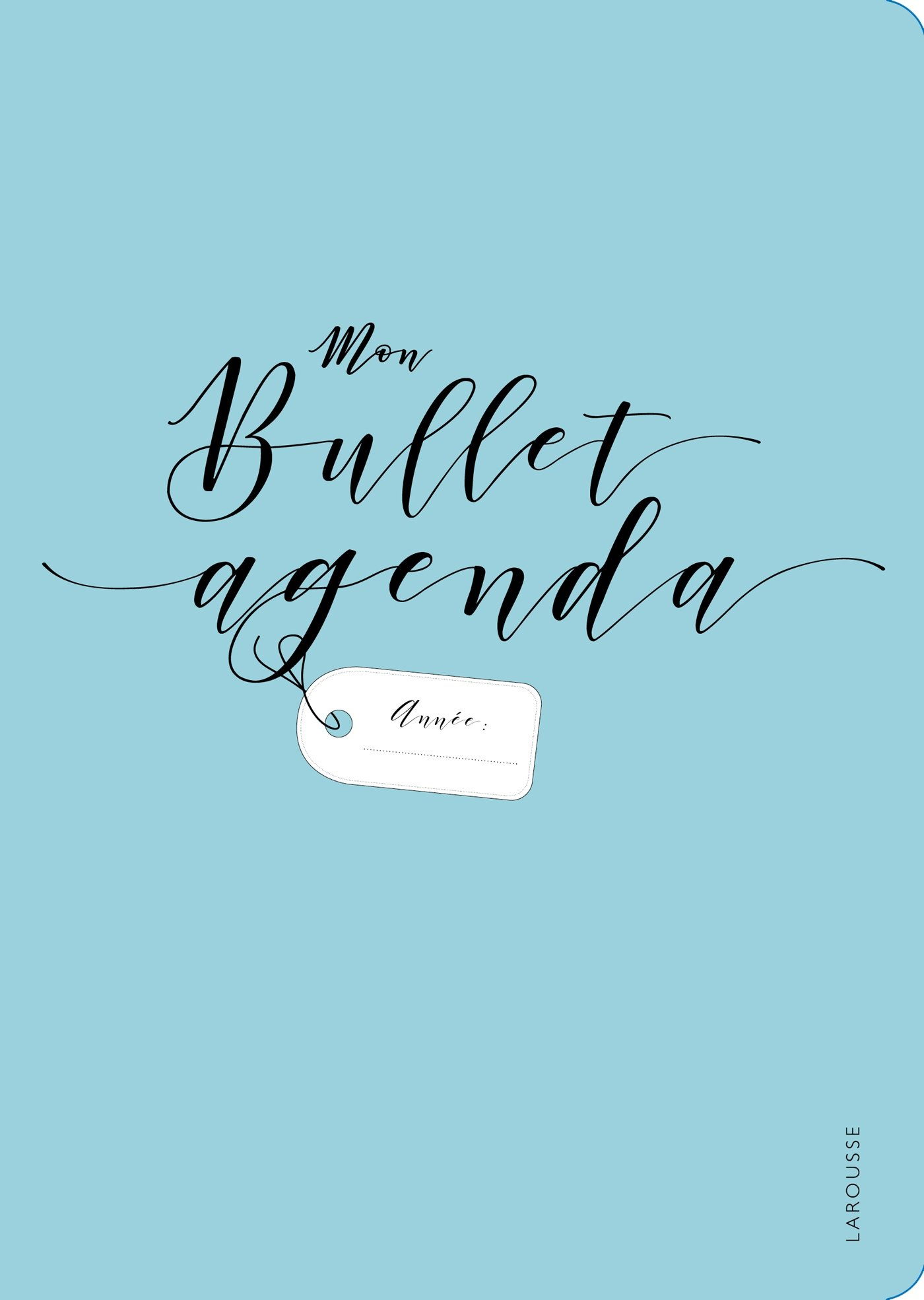 Mon bullet agenda: Amazon.es: Larousse: Libros en idiomas ...
