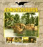 Dinosaur Profiles: Edmontosaurus (Dinosaur Profiles - P)
