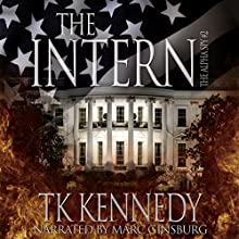 The Intern: The Alpha Spy #2 Audiobook by TK Kennedy Narrated by Marc Ginsburg