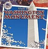 Visit the Washington Monument, Natalie Joseph, 143396404X