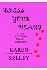 Bless Your Heart (It's a Southern Thang Book 1) Kindle Edition