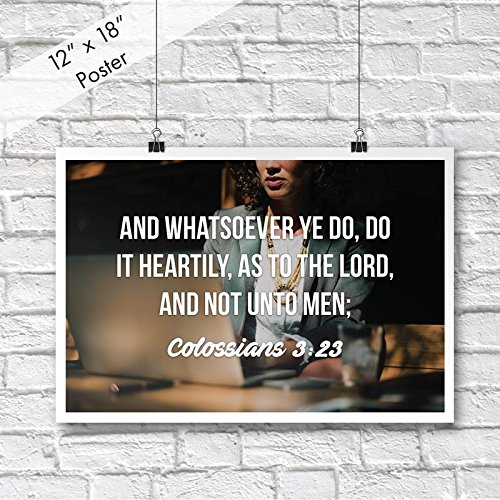 Christian Poster Bible Verse Colossians 3:23 On The Laptop | 18-Inches By 12-Inches | Motivational Inspirational Educational Religious | Premium 100lb Gloss Poster Paper | JSC647 (3 23 Colossians)