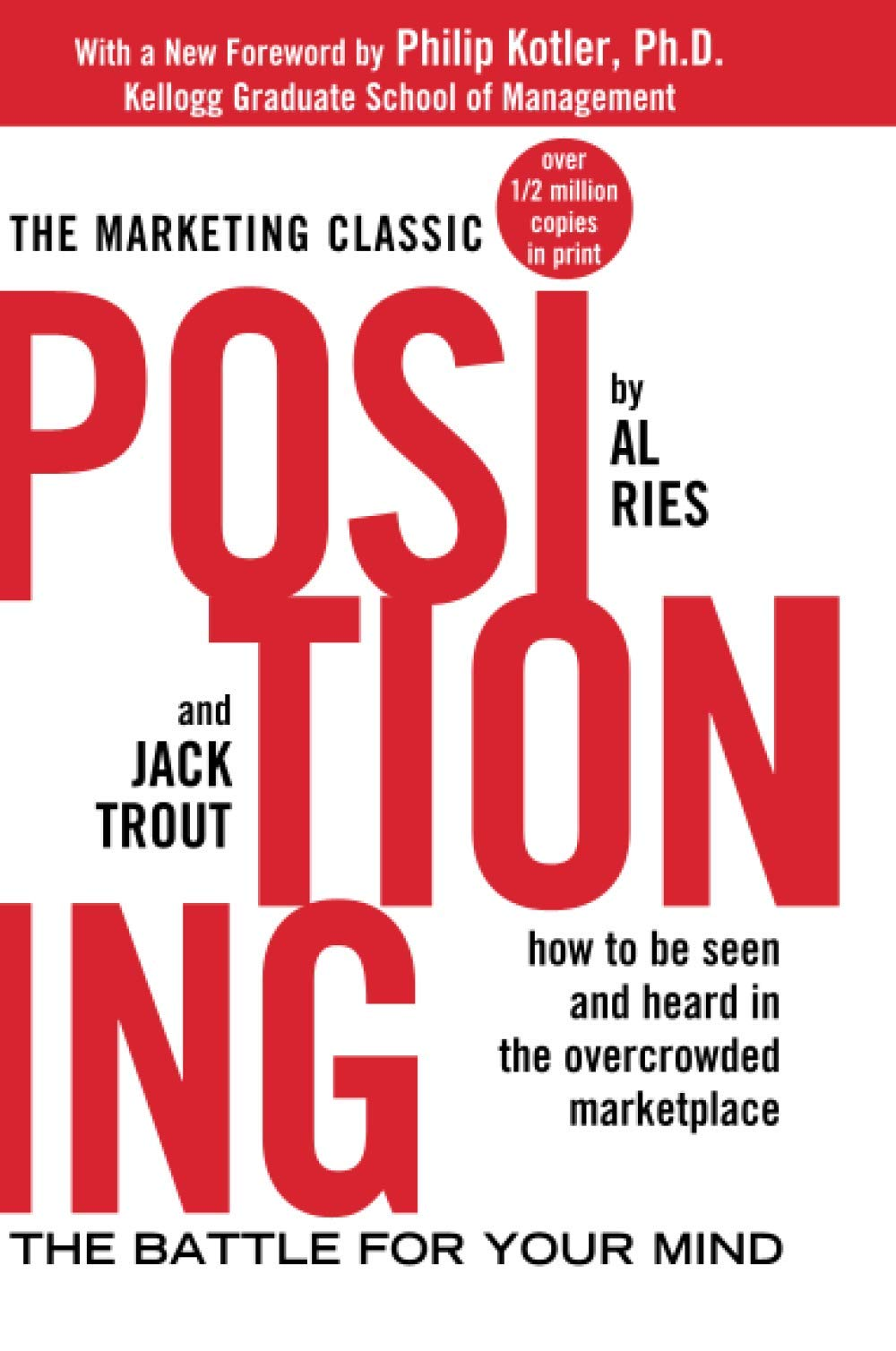 Positioning The Battle For Your Mind The Battle For Your Mind Marketing Sales Adv Promo Amazon Co Uk Ries Al Trout Jack 8601404251542 Books