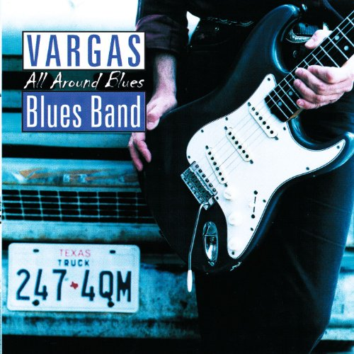 Vargas Blues Band-All Around Blues-CD-FLAC-1998-6DM Download
