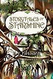 Storytales of Starshine, H. F. Parkhurst, 1614930686