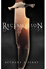 Reclamation (The Reclamation Series Book 1) Kindle Edition