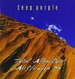 Total Abandon-Australia 99 by Deep Purple (2013-05-04)
