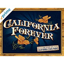 California Forever- The Story of California State Parks