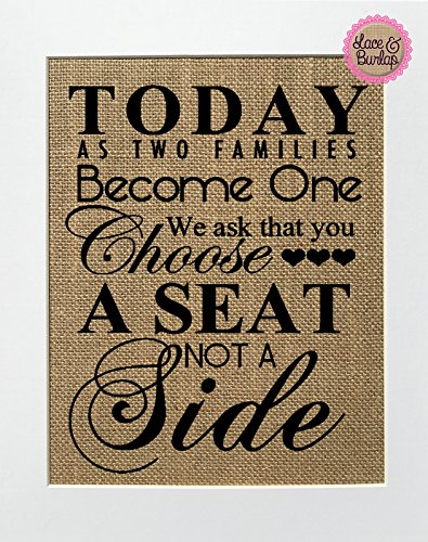 Today two families become one, choose seat not a side Burlap Sign 8x10 Wedding Rustic Sign Seating Chart