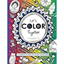 Let's Color Together: A combination of simple and more complex coloring pages (Volume 1)
