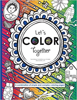 amazon com let s color together a combination of simple and more