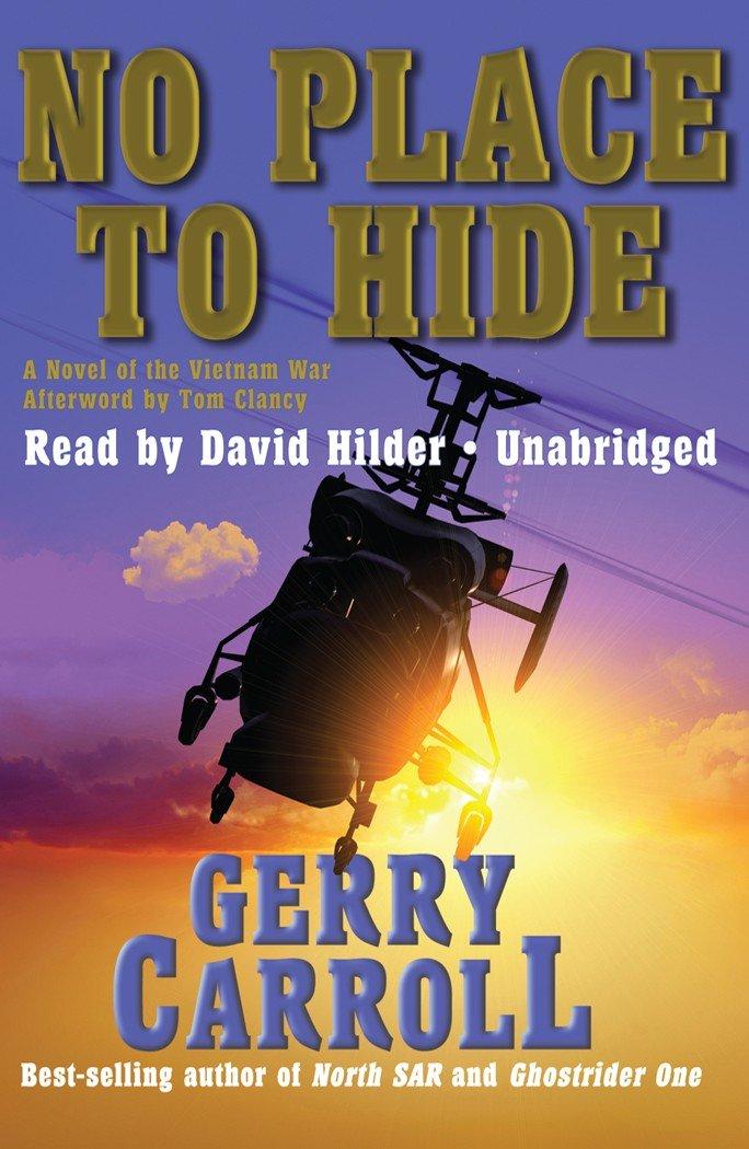 No Place to Hide: A Novel of the Vietnam War pdf epub