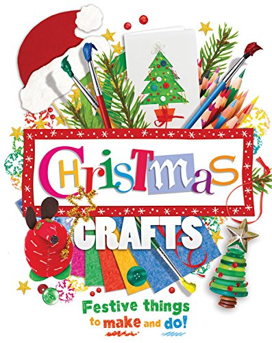 Christmas Crafts Advent (Christmas Crafts: Festive things to make and do!)