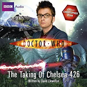 Doctor Who: The Taking of Chelsea 426 Hörbuch