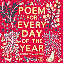 A Poem for Every Day of the Year Audiobook by Allie Esiri Narrated by Helena Bonham Carter, Simon Russell Beale