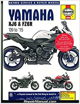 H5889 Yamaha XJ6 FZ6R 2009-2015 Haynes Motorcycle Repair Manual