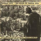 DEATH OF SIMONE WEIL by DARRELL KATZ (2006-05-12)