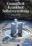 Gesundheit, Krankheit, Selbstverwaltung: Geschichte Der Allgemeinen Ortskrankenkassen Im Landkreis Schwabisch Hall 1884-1973 (Forschungen Aus Wurttembergisch Franken) (German Edition)