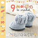9 Months to Crochet: Count Down to the Big Day with Crochet!