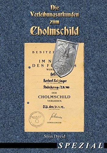 Die Verleihungsurkunden zum Cholmschild (Wehrmacht, Kriegsmarine, Militaria, Orden u. Ehrenzeichen, Abzeichen, Combat Awards, Auszeichnungen, Cholmschild, Urkunden)