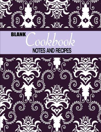 Blank Cookbook: Notes and Recipes pdf epub