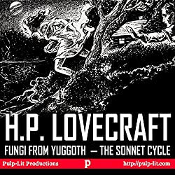 Fungi from Yuggoth, the Sonnet Cycle