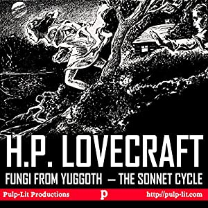 Fungi from Yuggoth, the Sonnet Cycle Audiobook