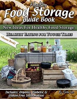 Healthy Food Storage Guide Book by [Lee, Karen]