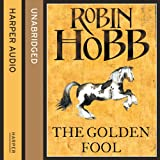 The Golden Fool: The Tawny Man Trilogy, Book 2