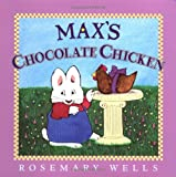 Max's Chocolate Chicken, Rosemary Wells, 0670887137