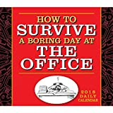 How To Survive A Boring Day At Office 2018 Daily Desk Boxed Calendar