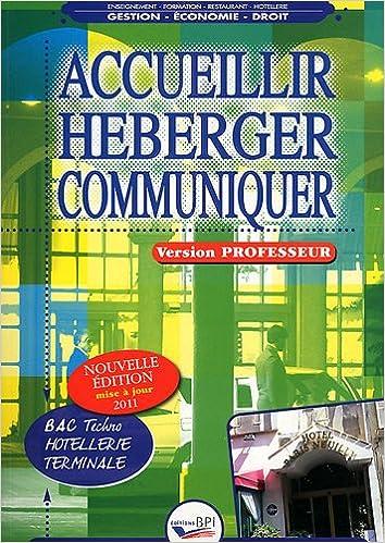 Accueillir Heberger Communiquer - Terminale - Prof pdf, epub