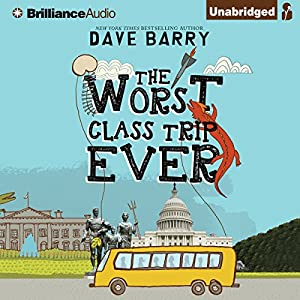 The Worst Class Trip Ever Audiobook